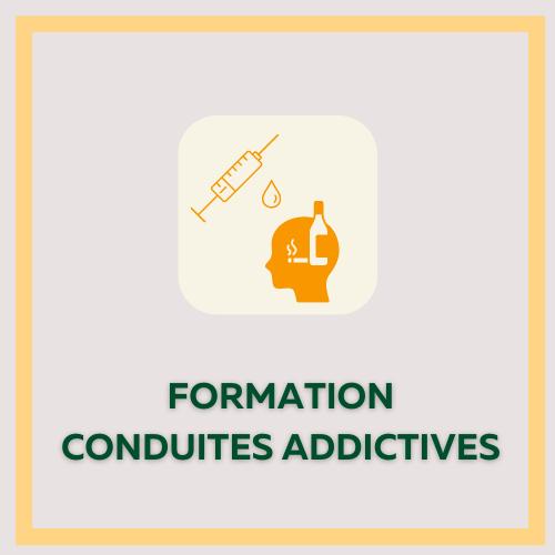 Formation CONDUITES ADDICTIVES